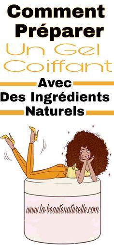 Comment préparer un gel coiffant avec des ingrédients naturels #gel #coiffant