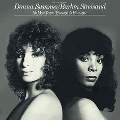 Donna Summer/Barbara Streisand - No More Tears (Enough is Enough) 1979