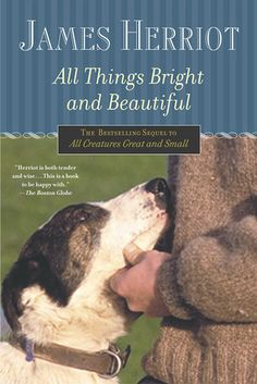 All Things Bright and Beautiful: memoirs of a country vet in rural England, circa 1930. Each chapter is a short anecdote -- sometimes funny, sometimes touching, sometimes sad. Small town personalities much larger than the livestock they call him for. Like Chicken Soup For the Soul.