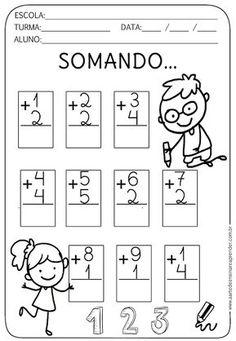 Atividade Pronta - Somando... Kindergarten Addition Worksheets, Kindergarten Math Worksheets, Preschool Learning Activities, Kids Learning, Math Addition, First Grade Math, Math For Kids, Kids Education, Literacy