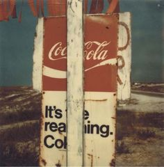 Artwork by Walker Evans, Untitled ('It's the Real Thing- Coke'), Made of color coupler print (enlargement of Polaroid SX-70)