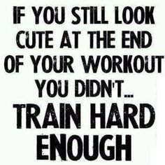 A cheer coach said to this to me one time! It inspired me to work harder :)