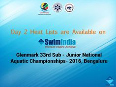 Day 2 Heat Lists are Out as we are heading down to the second day of the Glenmark 33rd Sub-Junior National Aquatic Championships- 2016.  Stay Tuned for More Updates at http://swimindia.in/nationals2016/schedule_subjunior#june30 #NACIND