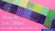 Seems Like Seams Don't Line Up While Piecing? Watch 3 Quick Tip Videos for Perfecting Piecing!
