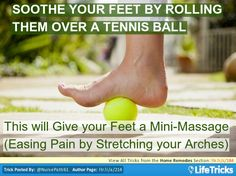Soothe your Feet by Rolling Them Over a Tennis Ball