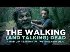 Funniest thing everrr!!! WATCH IT!!! The Walking (And Talking) Dead: A Bad Lip Reading of The Walking Dead.