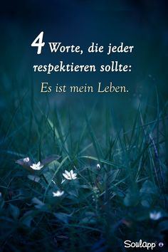 10 beautiful sayings and wisdom from - Sprüche - Birthday Wisdom Quotes, True Quotes, Words Quotes, Sayings, German Quotes, How To Stay Motivated, True Words, Birthday Quotes, Decir No