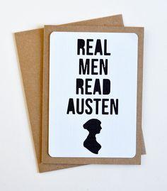 Real men read Austen.