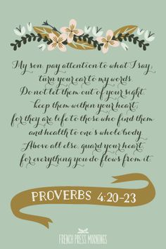 French Press Mornings Print - Proverbs 4:20-23 #encouragingwednesdays #fcwednesdaywisdom #quotes