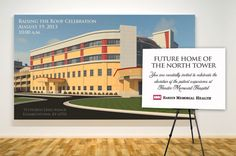 """Raising The Roof Celebration - """"Future Home of the North Tower""""  You are cordially invited to celebrate the elevation of the patient experience at Hardin Memorial Hospital, on August 19, 2013 at 10:00 am.  At the celebration we will unveil internal and external drawings of the two new floors, guests will be able to tour a mock patient room and we will announce the rules of our latest photo contest."""
