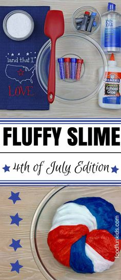 All kids love slime so here is a fun way to get them involved at your holiday BBQ with Fluffy Slime of July Edition. July Crafts, Holiday Crafts, Diy And Crafts, Patriotic Crafts, 4th Of July Party, Fourth Of July, Diy For Kids, Crafts For Kids, Kids Fun