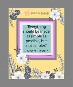 Everything should be made as simple as possible, but not simpler – Albert Einstein #Dogs #DogsOfTwitter #DogBoarding #DogLovers