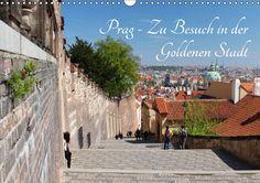 Prag - Zu Besuch in der Goldenen Stadt - CALVENDO