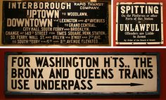 """Instructional signs: (from top left) IRT, probably on no. 4 line, north of 149th/Grand Concourse, Bronx; """"Spitting,"""" (c.1938); and Washington Heights, probably Columbus Circle, A/B/C/D (c.1930s). (New York Transit Museum)"""