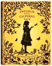Ewolucja według Calpurnii Tate - Ryms - kwartalnik o książkach dla dzieci i młodzieży