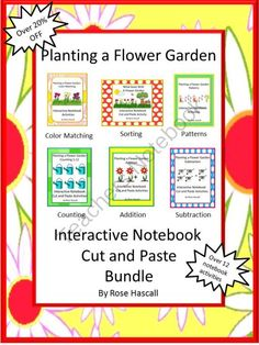 Planting a Flower Garden Interactive Notebook Cut and Paste Activities Bundle from smalltowngiggles on TeachersNotebook.com -  (15 pages)  - Planting a Flower Garden Interactive Notebook Cut and Paste Activities Bundle