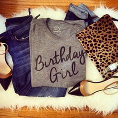 Birthday Girl Tee by: ILY COUTURe - would like to wear something simple like this on my 21st
