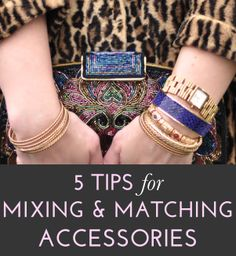 Upgrade your style game by mixing and matching accessories