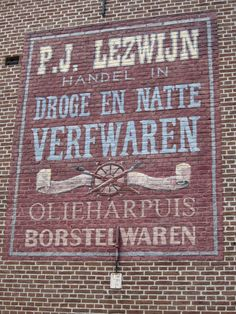 One of the many old wall adverts in Leiden; situated on the Oude Rijn. Vintage Advertisements, Vintage Ads, Leiden Netherlands, Old Commercials, Old Wall, Pub Bar, Old Signs, Advertising Poster, Vintage Love