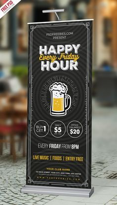 Download Free Happy Hour Promotion Roll Up Banner PSD Template. This Happy Hour Promotion Roll Up Banner is suitable for beer bar, alcohol pub, restaurants and any event related businesses, and with it your can showcase or promote happy hours and best offers to increasing your sales. If you download this Happy Hour Promotion Roll Up Banner PSD Template, you will get 1 psd file in 30in x 70 in, 250 dpi and CMYK Format. Just download the PSD file and edit text based on your event need. All main gr Rollup Design, Rollup Banner Design, Pop Up Banner, Food Banner, Event Banner, Graphic Design Cv, Ad Design, Happy Hour, Standing Banner Design