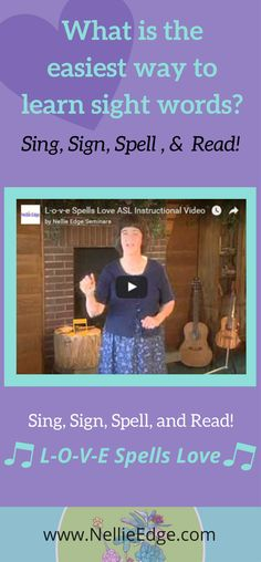 "Learn to Sing, Sign, Spell and Read! L-O-V-E Spells Love by Nellie Edge. Children learn their very first high-frequency sight word (we call them ""heart words""). This American Sign Language lesson taught by Diane Larson is one of preschool and kindergarten children's favorites. Learn more at Nellie Edge Online Seminars https://onlineseminars.nellieedge.com/ 