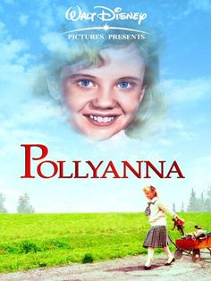 I loved this movie so much!  I used to be such a Pollyanna. LOL!!!!!
