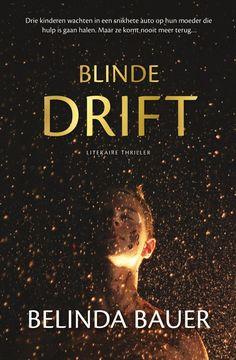 Afbeeldingsresultaat voor boek blinde drift