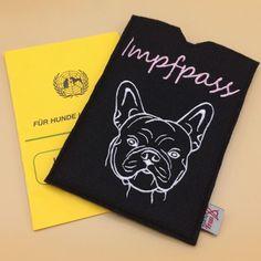 Französische Bulldogge Impfpasshülle. besticktes Filz- Bulldogge - Frenchie - Heimtierpass French Bulldog Shedding, Felting, Handmade, Dogs, Animals