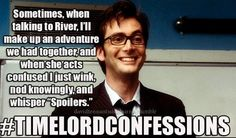 #TimeLordConfessions. River and Spoilers