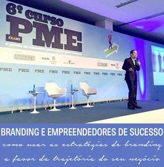 O branding e os empreendedores de sucesso | http://alegarattoni.com.br/o-branding-e-os-empreendedores-curso-exame-pme/