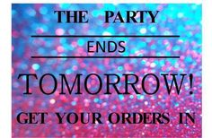 Party Closing - tomorrow