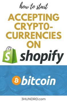 How To Accept Cryptocurrencies On Your Shopify Store - Cryptocurrency - Ideas of Cryptocurrency - How To Accept Cryptocurrencies On Your Shopify Store Investing In Cryptocurrency, Cryptocurrency Trading, Cryptocurrency News, Silver Investing, Investing Money, Online Store Builder, Intraday Trading, Crypto Coin, Crypto Currencies