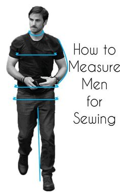 How to take men's measurements for sewing.... it is good! It tells how to do it for women and children too.