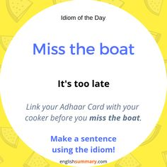 Idiom: Miss the Boat, Meaning, Explanation and Use English Idioms, English Phrases, English Lessons, English Grammar, Interesting English Words, Learn English Words, Good Vocabulary Words, Advanced English Vocabulary, Idioms And Phrases