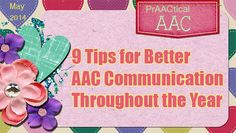 9 Tips for Better AAC Communication Throughout the Year