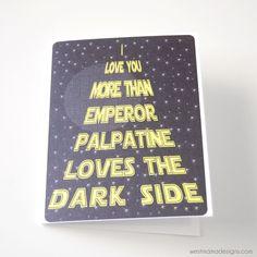Star Wars Card, Valentines Day, Emperor Palpatine, Dark Side, Funny Card, Stars Wars, Husband, Boyfriend, Dad, Geekery. $4.00, via Etsy.
