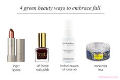 4 easy ways to get into the fall spirit with green beauty treats from Josh Rosebrook, Treat Collection, Ilia Beauty & Kusmi Tea. Learn more about these favorites of mine today on lifeinblush.com