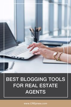 Best Blogging Tools For Real Estate Professionals. This is a great list! #realestate #commercialrealestate #CRE #marketing #blogging