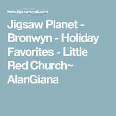 Jigsaw Planet - Bronwyn - Holiday Favorites - Little Red Church~ AlanGiana