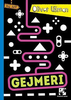 dra: Gejmeri, Oliver Ušman | Kreativni centar