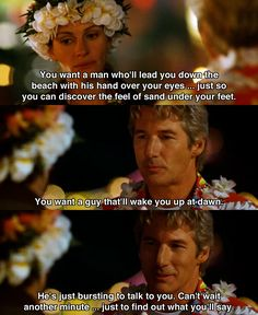 You want a man who's lead you down the beach.. ~ Runaway Bride (1999) ~ Movie Quotes