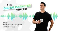 Our new podcast episode features the new President and General Manager of DigitalMarketer! In this episode, host Jenna Snavely sits down with Mark de Grasse, the new President and General Manager of DigitalMarketer. Mark gives us an inside look at the DM rebrand and redesign and explains why the design and organization of a company is just as important on the inside as it is on the outside.