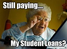 Still paying.... My Student Loans?