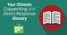 AWAI's Ultimate Glossary of Copywriting Terms and Direct-Response Definitions: your comprehensive source related to print and digital marketing. Creative Writing Inspiration, Job Info, Direct Mail, Copywriting, Writing Prompts, Definitions, No Response, Digital Marketing, How To Become