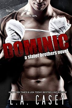 DOMINIC (Slater Brothers Book 1) by L.A. Casey http://www.amazon.com/dp/B00J1SP9FI/ref=cm_sw_r_pi_dp_1RLVwb1AV6NSV