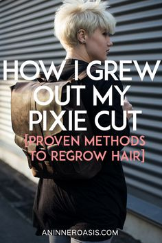 How I Grew Out My Pixie Cut