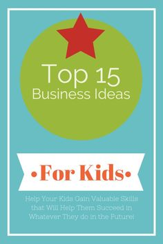A Continuation of our Business For Kids Series -- These Top 15 Business Ideas for Kids will Assist Them in Gaining Core Competencies that Will Help Them Succeed in Whatever They Choose to do in the Future.  Check our our latest post at Top 15 Business Ideas and Ways for Kids to Make Money - http://homesweetroad.com/ways-for-kids-to-make-money/