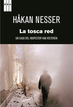 La tosca red / Hakan Nesser ; traducción de Marina Torres