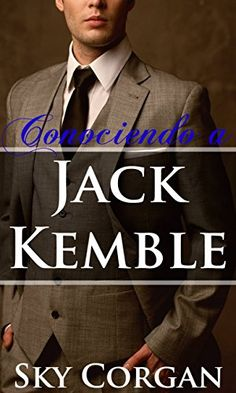 Descargar Conociendo a Jack Kemble de Sky Corgan Kindle, PDF, eBook, Conociendo…