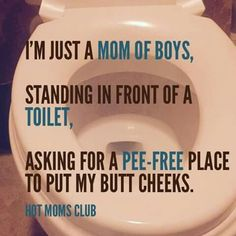I have a boy, a girl, and a husband... still, pee ALL THE TIME!!